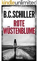 Rote W�stenblume: Thriller (German Edition)