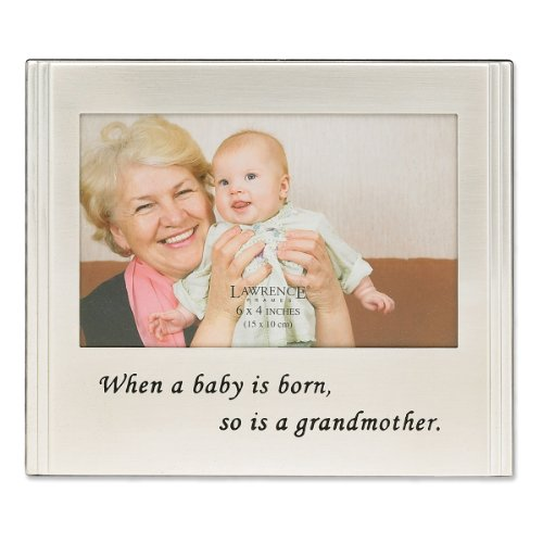Lawrence Frames When a Baby is born so is a Grandmother Silver Plated 6x4 Picture Frame (Silver Baby Frame compare prices)