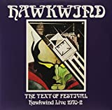 Text of Festival: Hawkwind Live, 1970 (Live 70-72) [Vinyl]