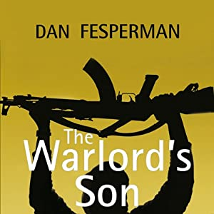 The Warlord's Son | [Dan Fesperman]