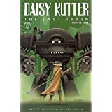 Daisy Kutter: The Last Train Chapter Four