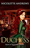 Duchess (Reign of Prophecy Book 1) (English Edition)
