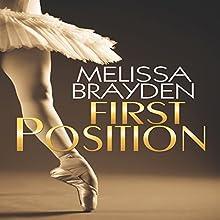 First Position | Livre audio Auteur(s) : Melissa Brayden Narrateur(s) : Katrina Holmes