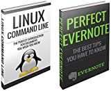 UNIX: Perfect Evernote and Linux Command Line Secrets Boxed Set (Linux, Unix, linux kemel, linnux command line, linux jour...