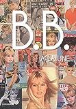 B.B. - Brigitte Bardot à la Une