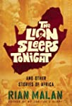 The Lion Sleeps Tonight: And Other St...