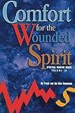 img - for Comfort for the Wounded Spirit (Spiritual Warfare Series) (Spiritual Warfare (Impact Christian)) book / textbook / text book