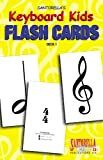Keyboard Kids Flashcards * Volume 1
