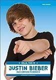 Hello, this is Justin Bieber - Das große Fanbuch