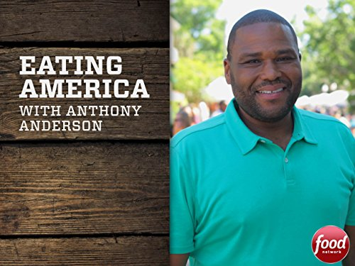 Eating America with Anthony Anderson Season 1