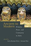 From Ancient to Modern: Religion, Power, and Community in India