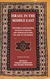 img - for Israel in the Middle East: Documents and Readings on Society, Politics, and Foreign Relations, Pre-1948 to the Present (The Tauber Institute for the Study of European Jewry Series) book / textbook / text book