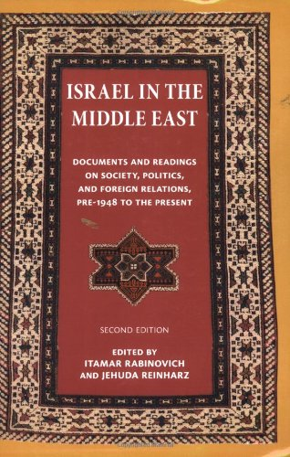 Israel in the Middle East: Documents and Readings on...
