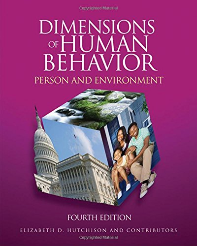 Dimensions of Human Behavior: Person and Environment, 4th...