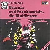02/Dracula und Frankenstein, die Blutfürsten