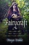 Fairycraft: Following The Path Of Fai...