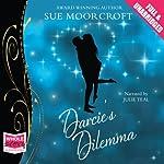 Darcie's Dilemma | Sue Moorcroft
