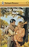 img - for The Waiting Man (Harlequin Romance, No. 2807) book / textbook / text book