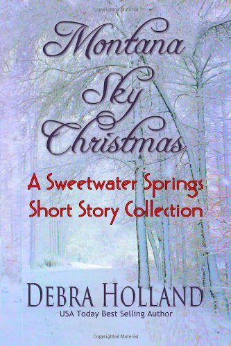 Montana Sky Christmas: A Sweetwater Springs Short Story Collection (Montana Sky Series), Buch