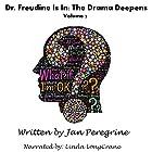Dr. Freudine Is In: The Drama Deepens: Eden Trilogy, Volume 2 Hörbuch von Jan Peregrine Gesprochen von: Linda LongCrane