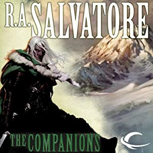 The Companions: Forgotten Realms: The Sundering, Book 1 Audiobook by R.A. Salvatore Narrated by Victor Bevine