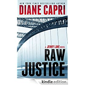 Raw Justice: Jenny Lane Thriller (The Hunt For Justice Series Book 5)