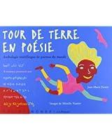 Tour de terre en poésie - Anthologie multilingue de poèmes du monde