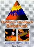 DuMonts Handbuch Siebdruck. Geschicht...