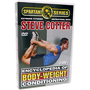 Steve Cotter Encyclopedia of Body-Weight Conditioning Instructional DVD