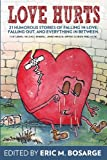 img - for Love Hurts: 21 humorous stories about falling in love, falling out, and everything in between book / textbook / text book
