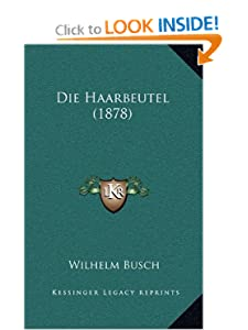 Die Haarbeutel (German Edition) Wilhelm Busch