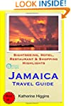 Jamaica Travel Guide: Sightseeing, Ho...