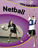 Know Your Sport: Netball Clive Gifford