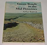 Green Roads in the Mid-Pennines (0903485591) by Raistrick, Arthur