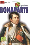 Napoleon Bonaparte (A E Biography)
