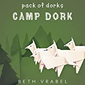 Camp Dork | Beth Vrabel
