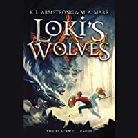 Loki's Wolves (       UNABRIDGED) by K. L. Armstrong, M. A. Marr Narrated by Casey Holloway, Jon Wierenga, Pat Young