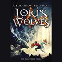Loki's Wolves Audiobook by K. L. Armstrong, M. A. Marr Narrated by Casey Holloway, Jon Wierenga, Pat Young