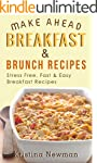 Breakfast Recipes: 150 Quick & Easy,...