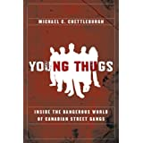 Young Thugs Inside Dangerous Worldby Michael Chettleburgh