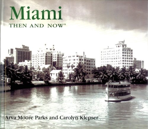 Miami: Then and Now