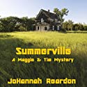 Summerville (A Maggie & Tim Mystery) (       UNABRIDGED) by JoHannah Reardon Narrated by Jonathan Pearl