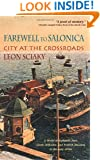 Farewell to Salonica: City at the Crossroads
