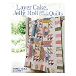 F&W Media David & Charles DC-32085 Layer Cake, Jelly Roll and Charm Quilts Book, 128 Pages