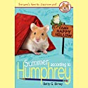 Summer According to Humphrey Audiobook by Betty G. Birney Narrated by William Dufris