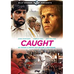 Billy Graham Presents: Caught