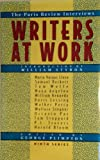 Writers at Work 09: The Paris Review Interviews Ninth Series