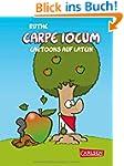 Carpe iocum: Cartoons auf Latein (Shi...