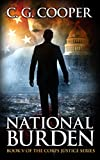 National Burden: A Patriotic Thriller (Corp Justice Series Book 5)