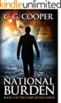 National Burden: A Patriotic Thriller...